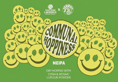 Communal Hoppiness - NE IPA Collaboration with Captain Lawrence and Barrier Brewing Co.