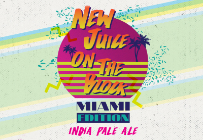 New Juice on the Block: Miami Edition I.P.A.