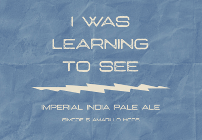 I was learning to see IPA