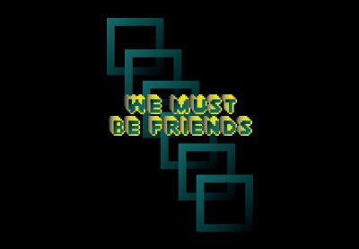 We Must Be Friends label