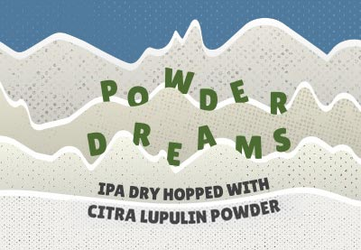 powder dreams. ipa dry hopped with citra lupulin powder